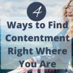Finding Contentment: Blooming Where You Are Planted