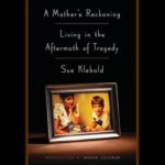Book Review of A Mother's Reckoning: Living in the Aftermath of Tragedy by Sue Klebold