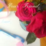 Dear Friend: A Letter of Encouragement