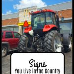 Signs You Live in the Country