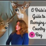 A Bride's Guide to Marrying a Country Boy