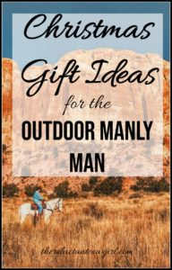 Need Christmas gifts ideas for him? here are 12 hard-working gift suggestions for the outdoor man. Find the perfect holiday gift for the manly man