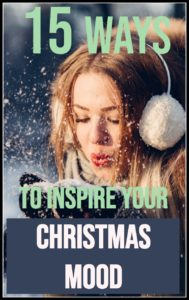 Moms! Do you want to be as excited about Christmas as your kids? Inspire your Christmas mood with these 15 Christmas ideas. Get into the Holiday spirit!