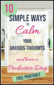 10 Ways to Calm Anxious Thought and Have Productive Day