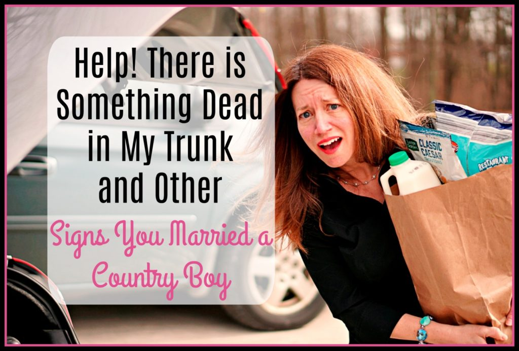 Signs You Married a Country Boy