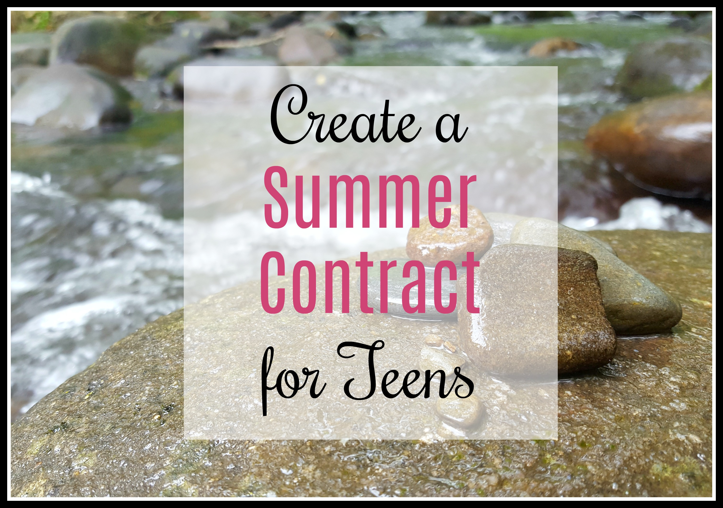 Create a Summer Contract for Teens