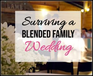 Surviving a Blended Family Wedding, blended family, blended family wedding, rustic wedding,