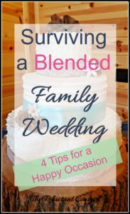 Surviving a Blended Family Wedding, Blended family, blended family wedding, wedding, rustic wedding