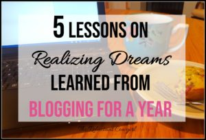 5 Lessons on Realizing Dreams Learned from Blogging for a Year Laptop