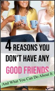 4 Honest Reasons You Don't Have Friends