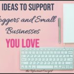 How to Support Bloggers and Small Businesses You Love