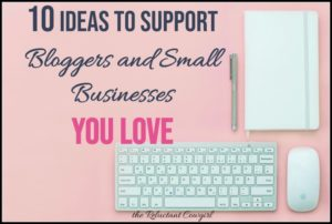 How to Support Bloggers and Businesses you Love