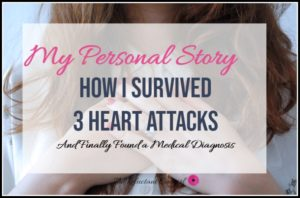 heart attack symptoms in women and how I survived 3 heart attacks