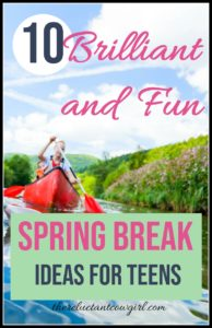 10 Brilliant and Fun Spring Break Ideas for Teens