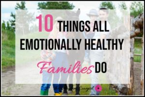 Emotionally Healthy Families