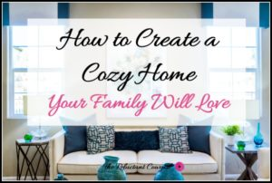 create a peaceful, cozy home your family will love