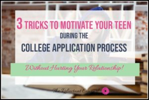3 tricks to motivate your teen to apply to college and scholarships