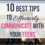 10 Best Tips for Communicating with Teenagers