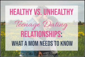 healthy vs. unhealthy teenage dating relationships