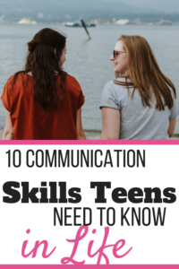10 communication skills teens need