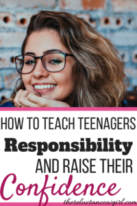 how to make your teenager responsible