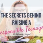 12 Mom Tested Tips on How to Make Your Teenager Responsible