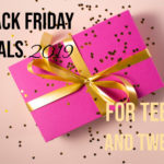 Black Friday Deals 2019 for Teens and Tweens
