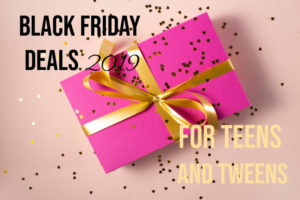 Black Friday Deals for Teens and Tweens