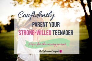 confidently parent strong-willed teenager