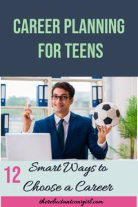 Help Teenager Choose a Career Path