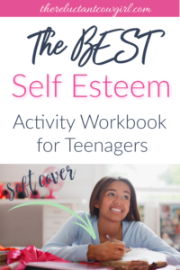 build up your teen with low self esteem