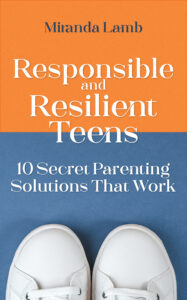Responsible and Resilient Teens